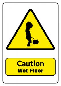 Caution: Wet Floor