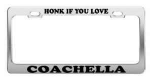 Coachella License Plate Frame